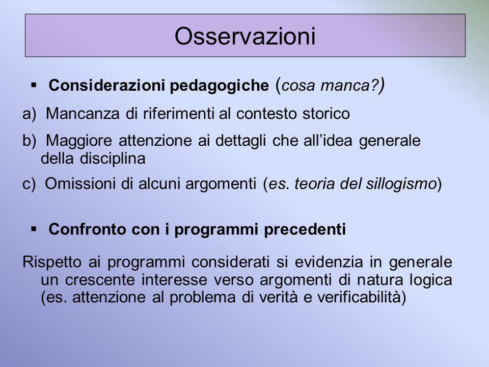 Osservazioni Considerazioni pedagogiche (cosa manca )