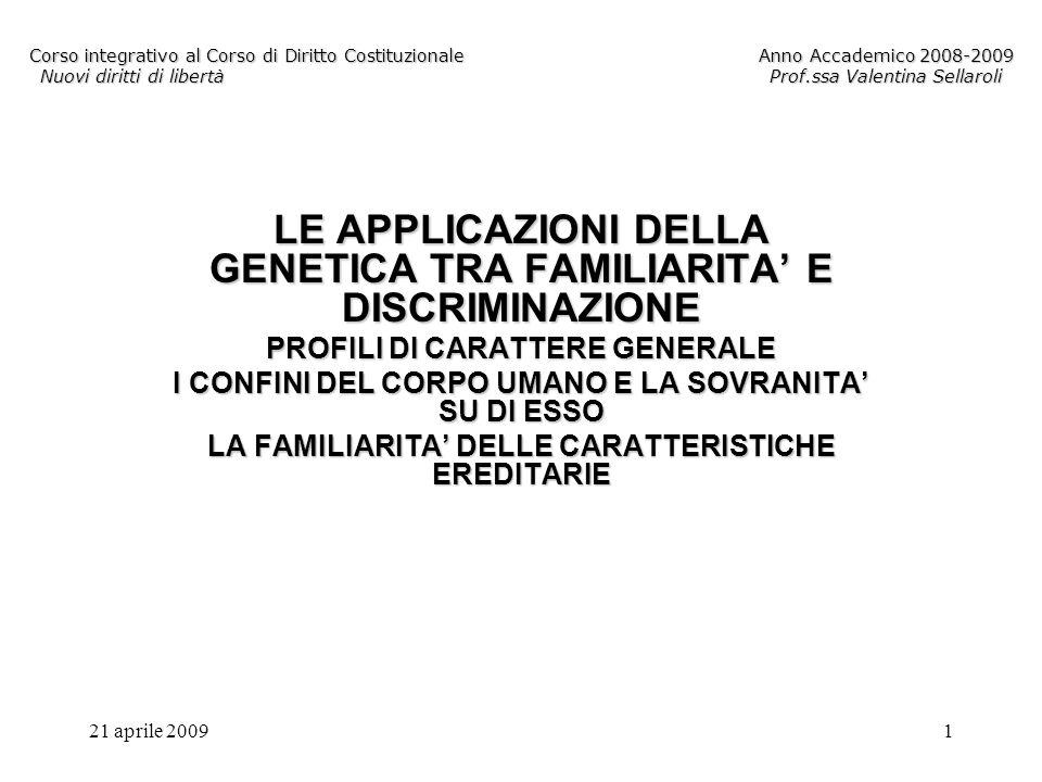 LE APPLICAZIONI DELLA GENETICA TRA FAMILIARITA' E DISCRIMINAZIONE