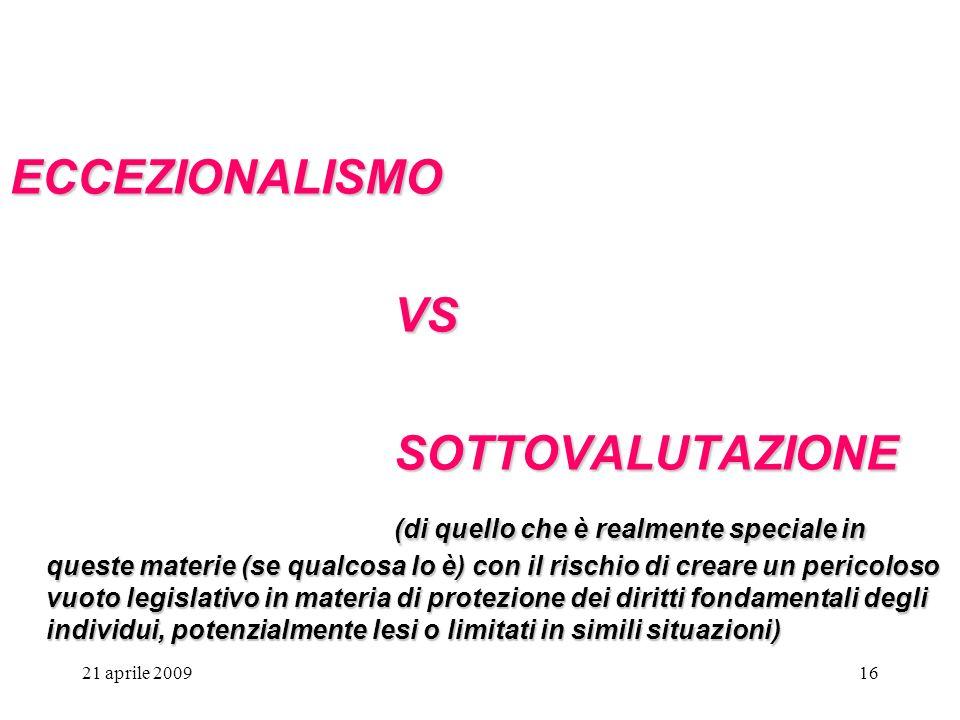 ECCEZIONALISMO VS SOTTOVALUTAZIONE