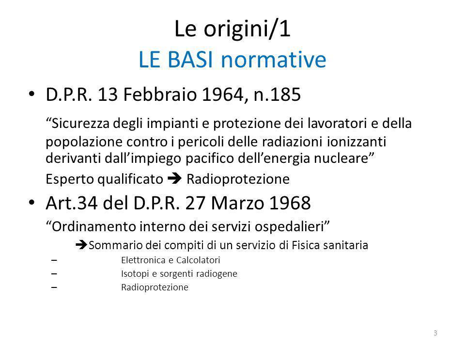 Le origini/1 LE BASI normative