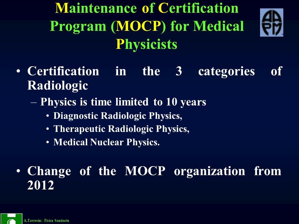 Maintenance of Certification Program (MOCP) for Medical Physicists