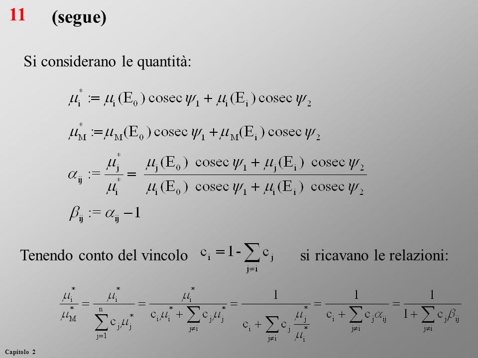 11 (segue) Si considerano le quantità: