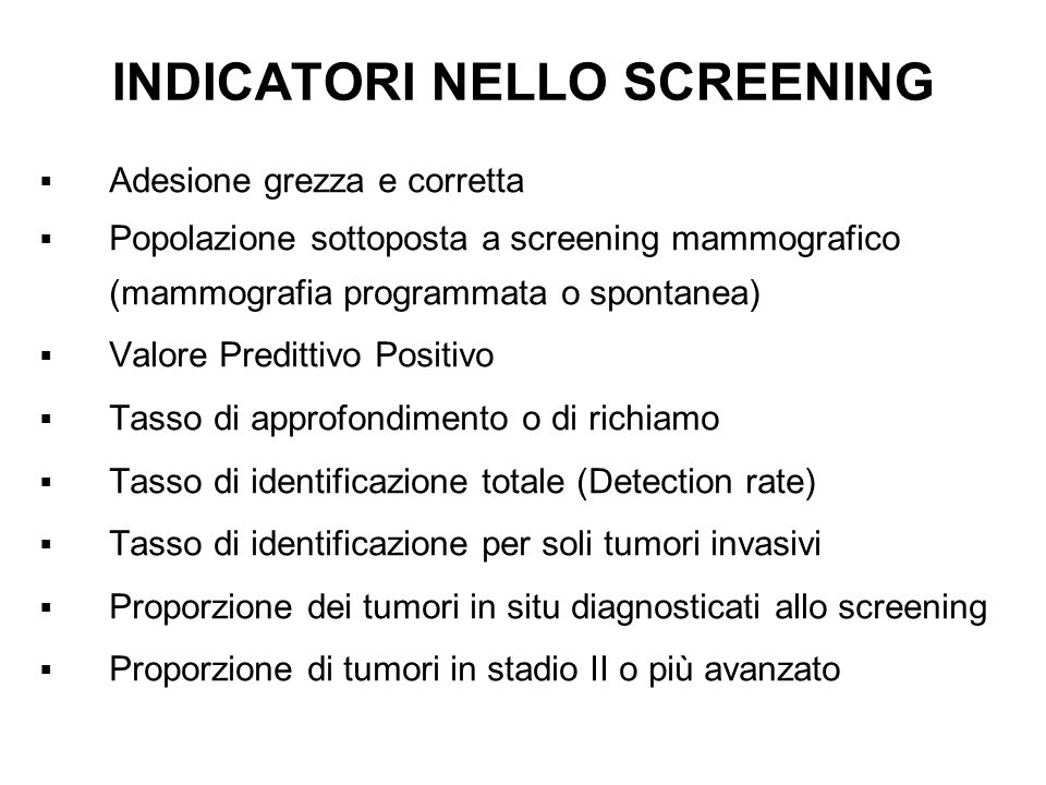 INDICATORI NELLO SCREENING