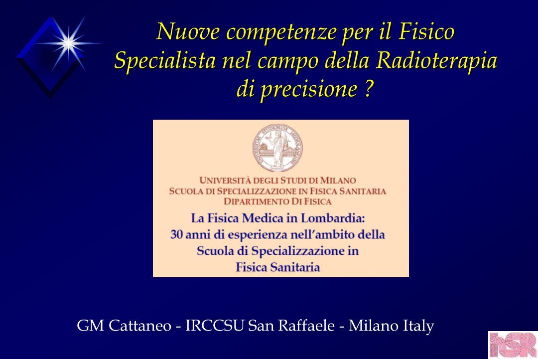 Nuove competenze per il Fisico Specialista nel campo della Radioterapia di precisione