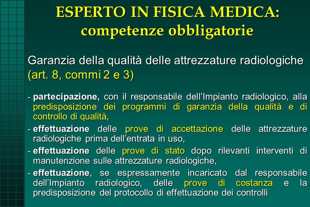 ESPERTO IN FISICA MEDICA: competenze obbligatorie