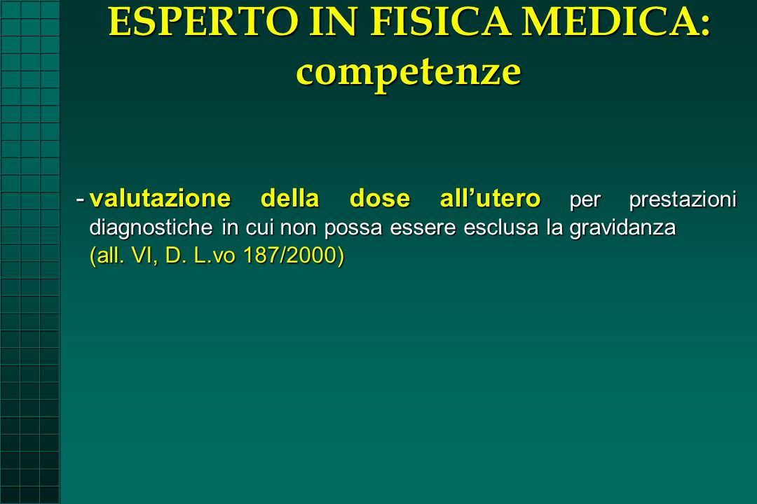 ESPERTO IN FISICA MEDICA: competenze