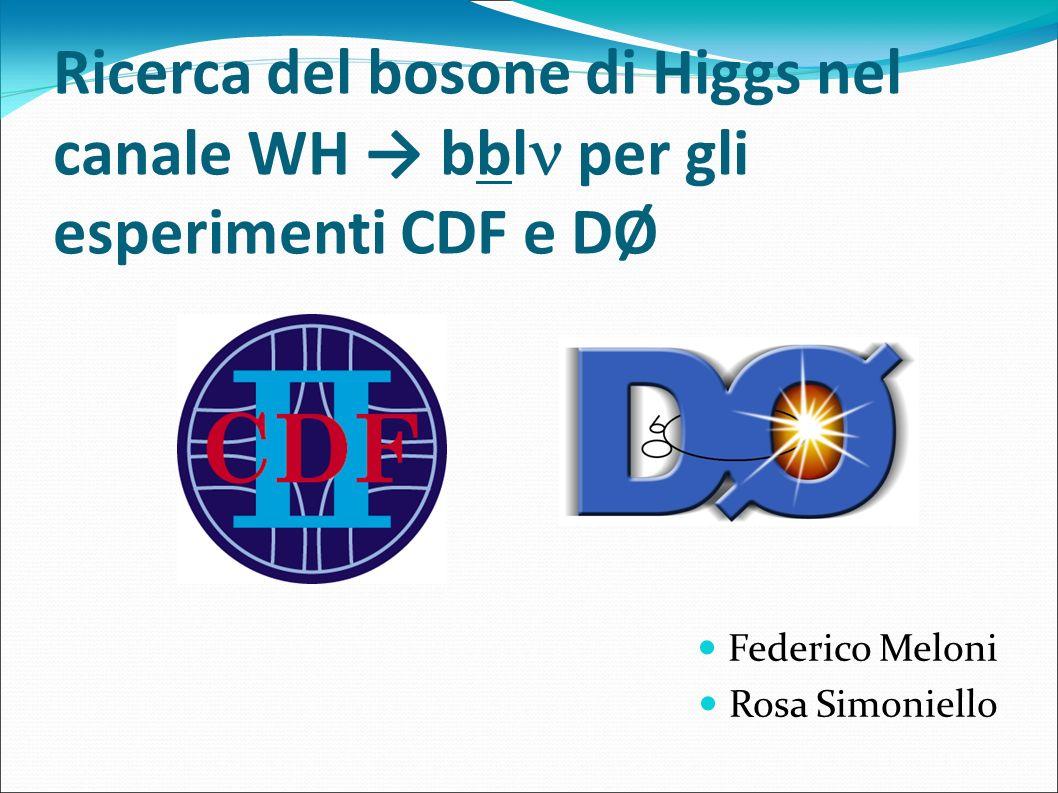 Ricerca del bosone di Higgs nel canale WH → bbl per gli esperimenti CDF e DØ