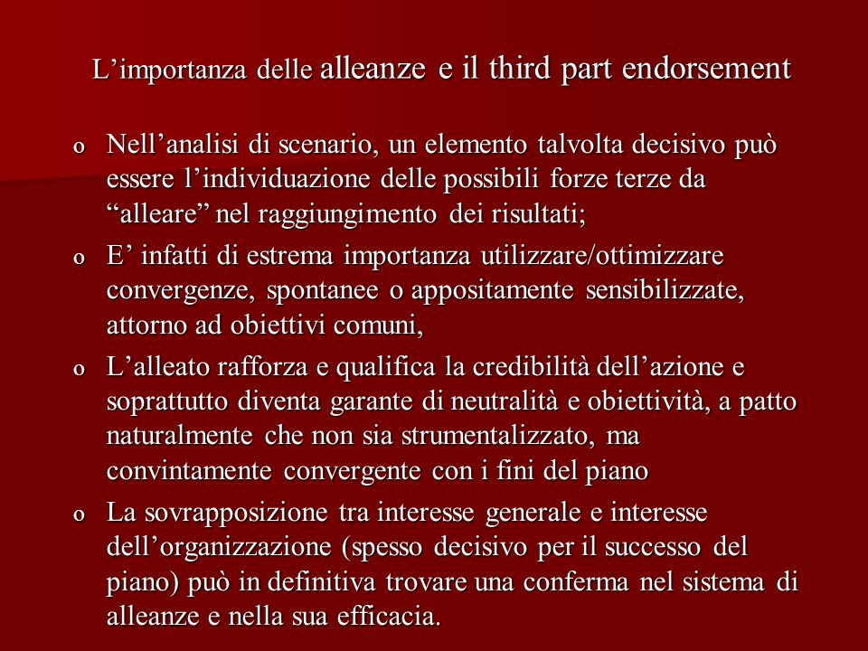 L'importanza delle alleanze e il third part endorsement