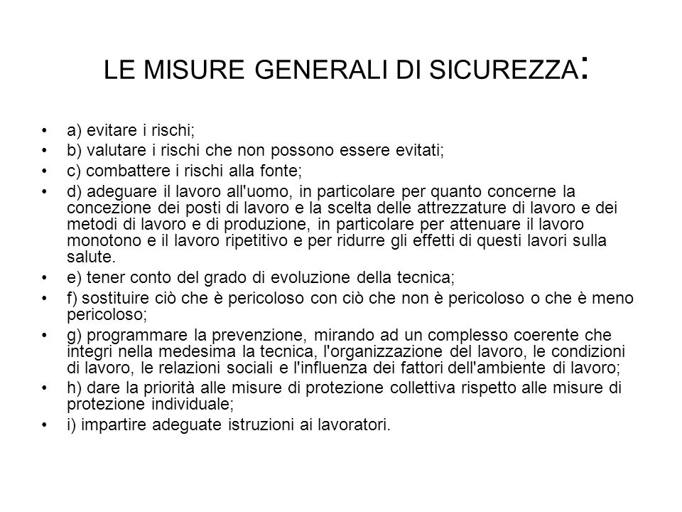 LE MISURE GENERALI DI SICUREZZA: