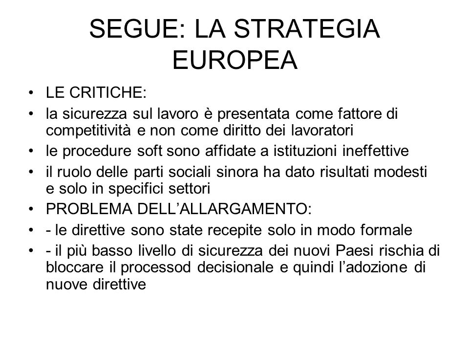 SEGUE: LA STRATEGIA EUROPEA
