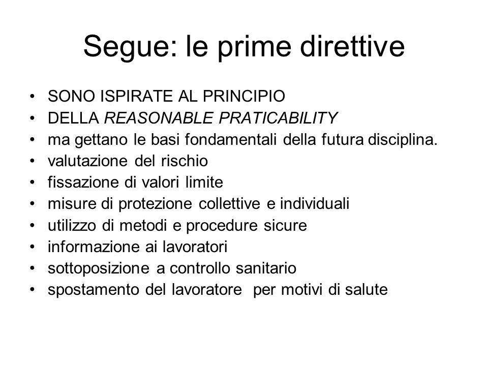 Segue: le prime direttive