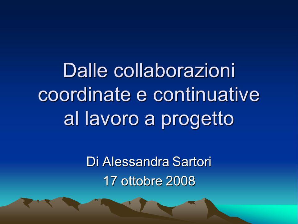 Dalle collaborazioni coordinate e continuative al lavoro a progetto