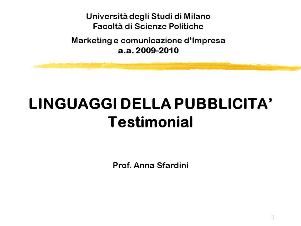 LINGUAGGI DELLA PUBBLICITA' Testimonial