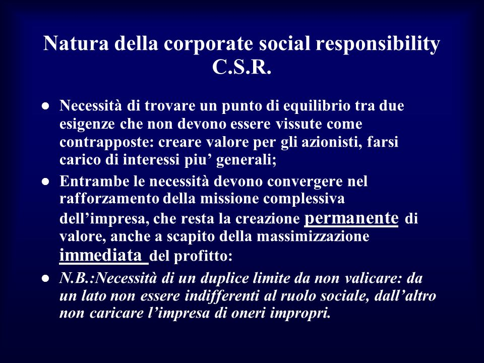 Natura della corporate social responsibility C.S.R.