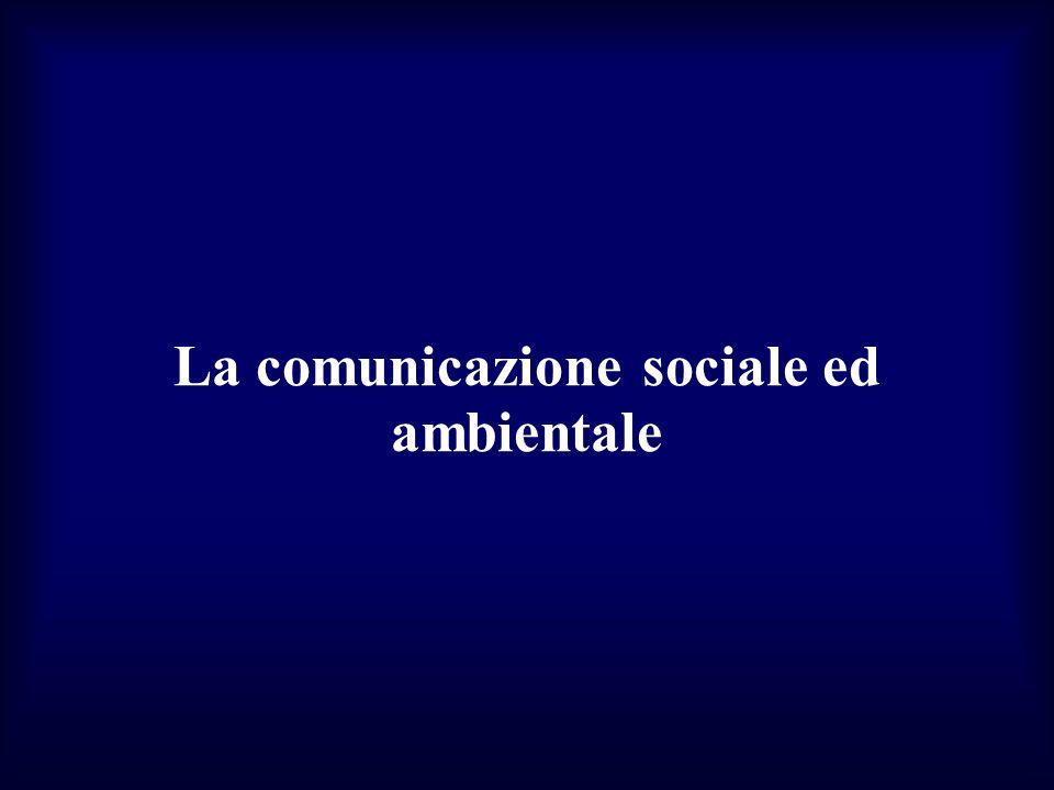 La comunicazione sociale ed ambientale