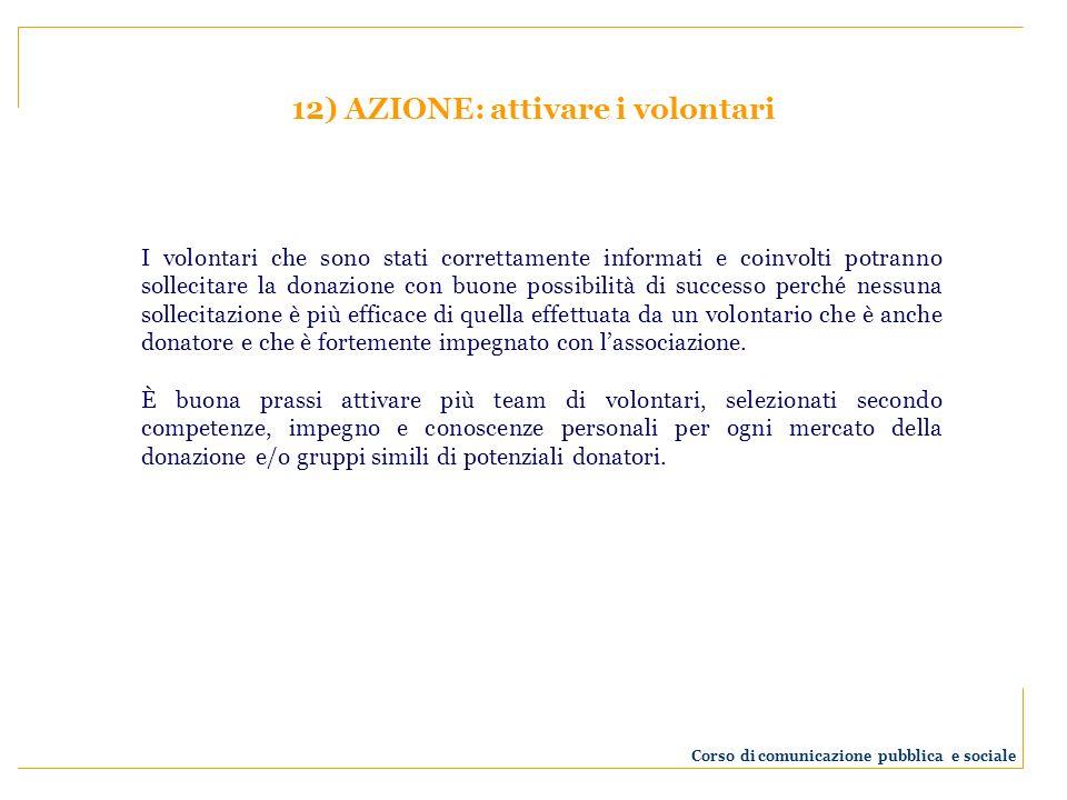 12) AZIONE: attivare i volontari