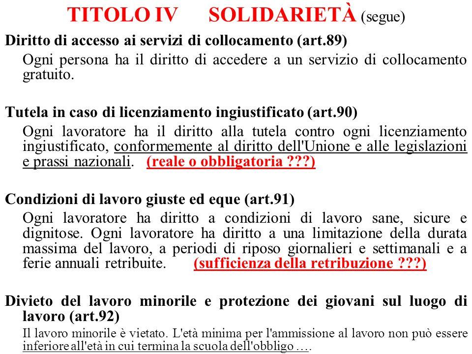 TITOLO IV SOLIDARIETÀ (segue)