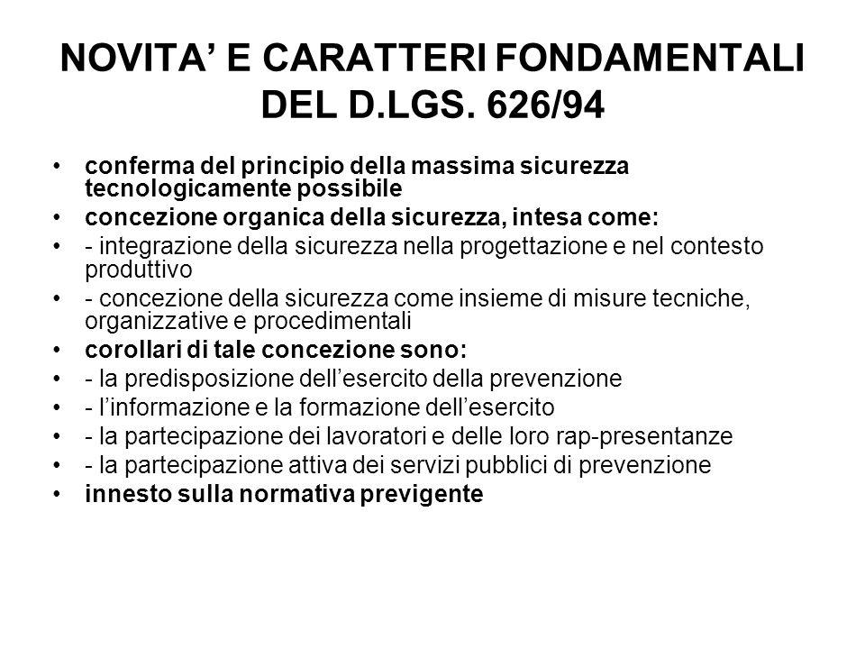 NOVITA' E CARATTERI FONDAMENTALI DEL D.LGS. 626/94
