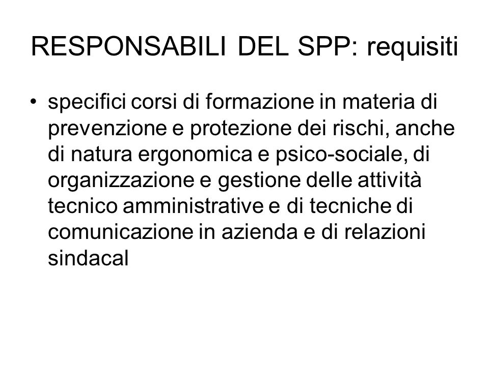 RESPONSABILI DEL SPP: requisiti