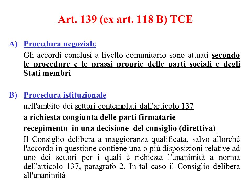 Art. 139 (ex art. 118 B) TCE Procedura negoziale