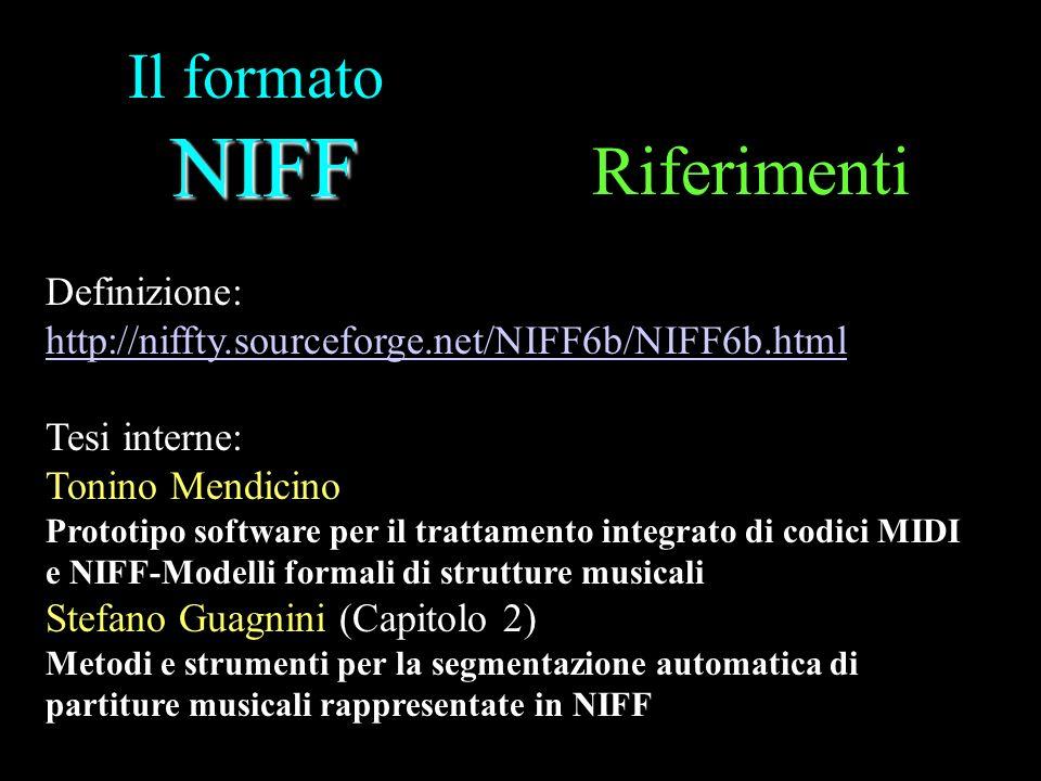 Riferimenti Il formato NIFF Definizione:
