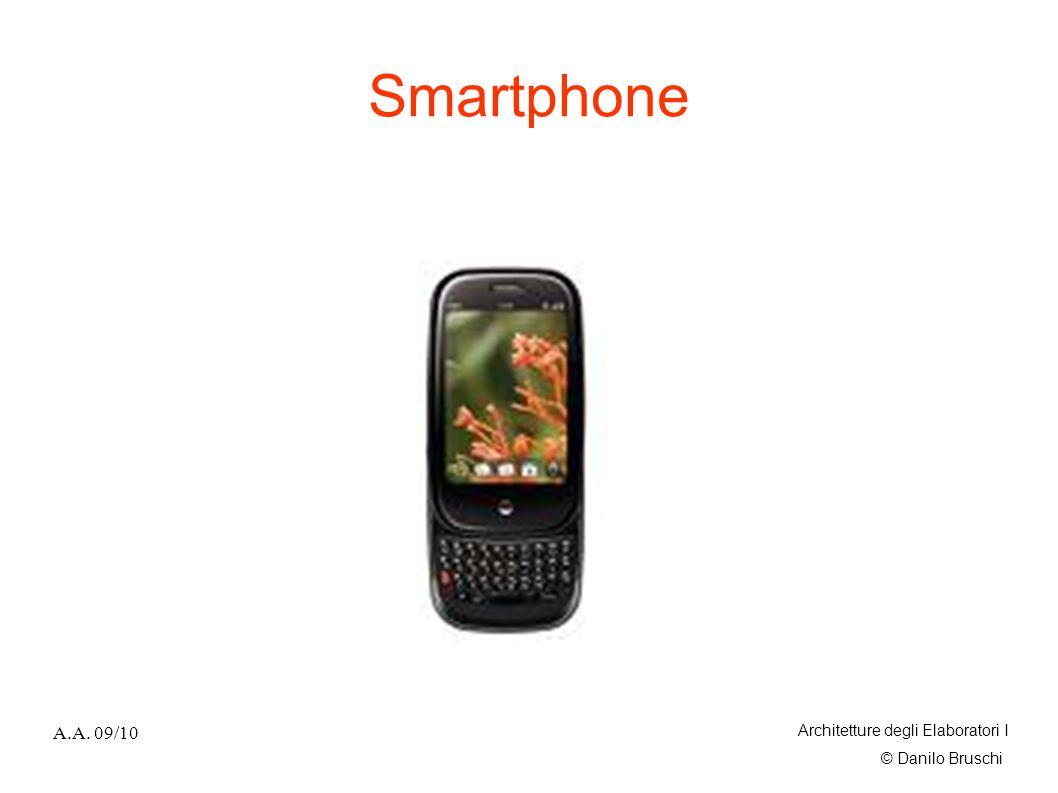 Smartphone A.A. 09/10 Architetture degli Elaboratori I