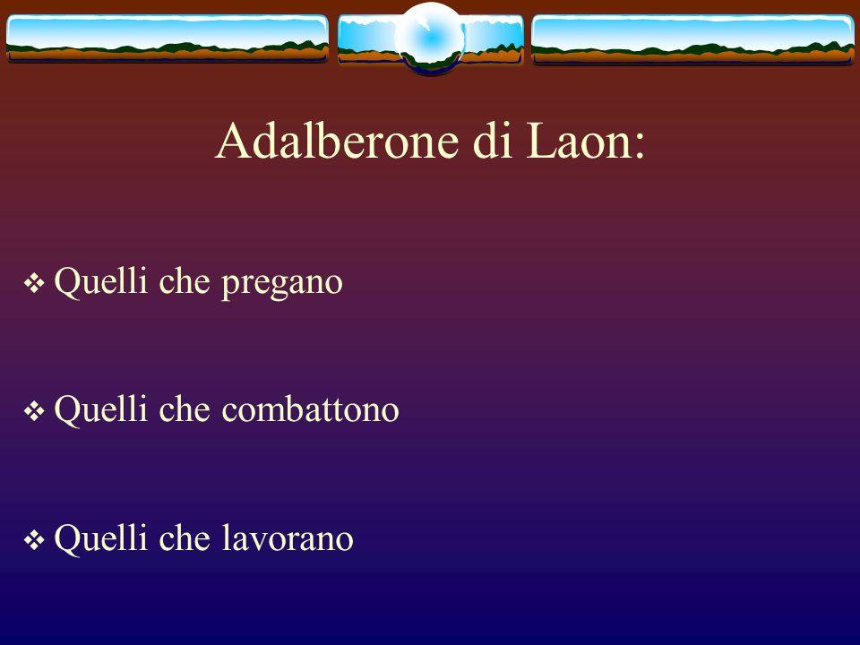 Adalberone di Laon: Quelli che pregano Quelli che combattono
