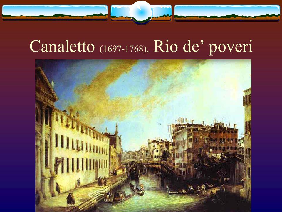 Canaletto (1697-1768), Rio de' poveri