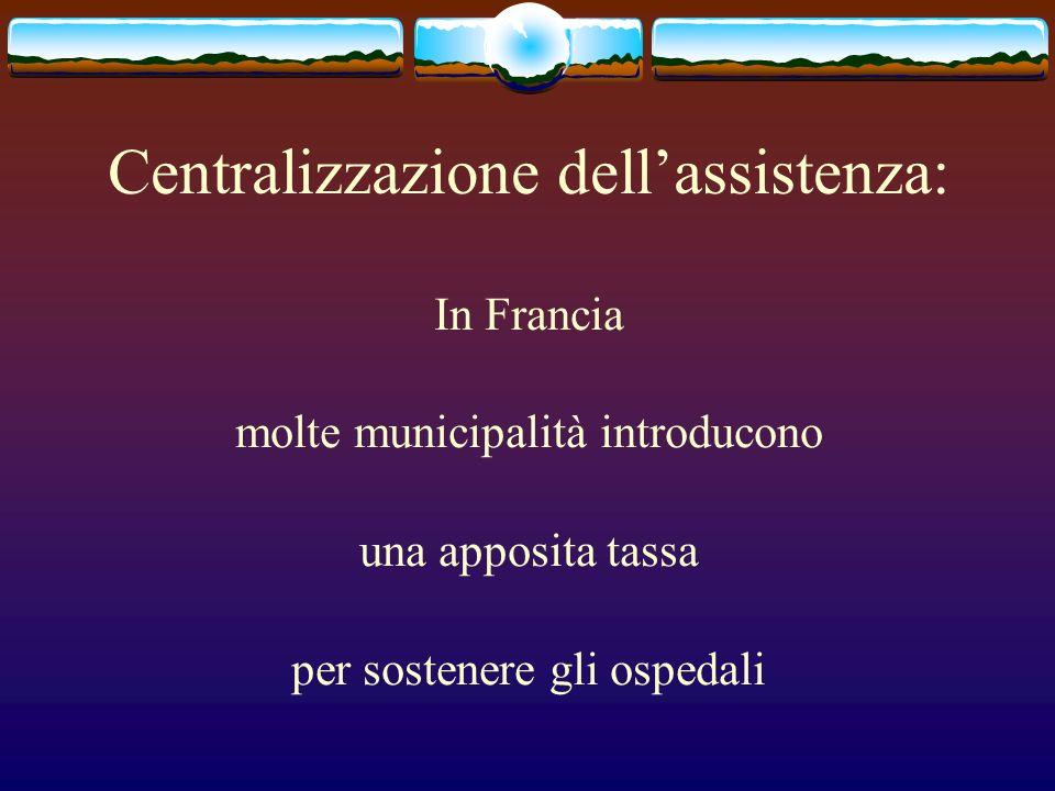 Centralizzazione dell'assistenza: