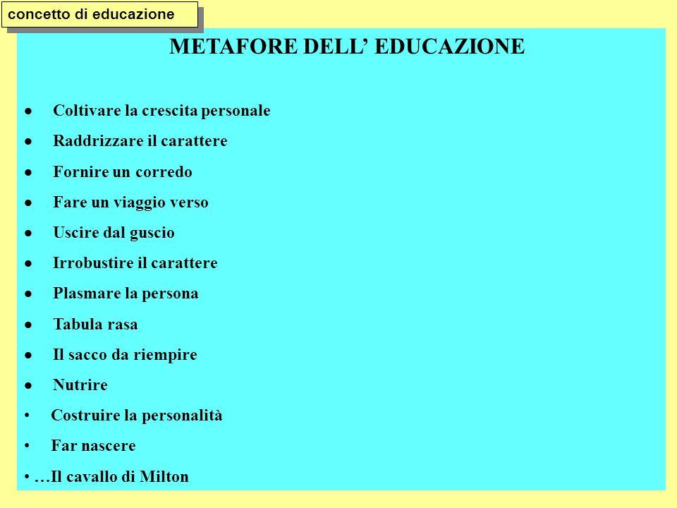 METAFORE DELL' EDUCAZIONE