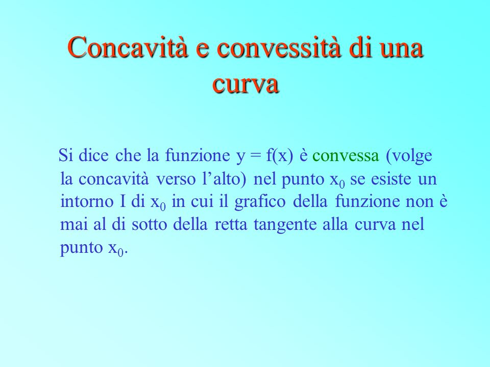 Concavità e convessità di una curva