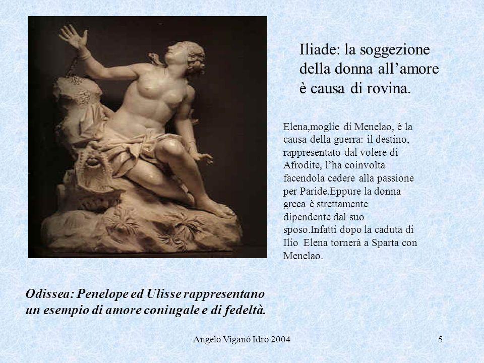 Iliade: la soggezione della donna all'amore è causa di rovina.