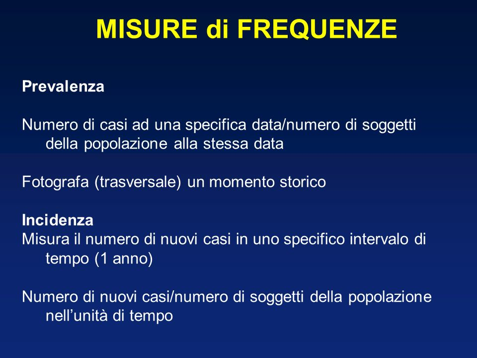 MISURE di FREQUENZE Prevalenza