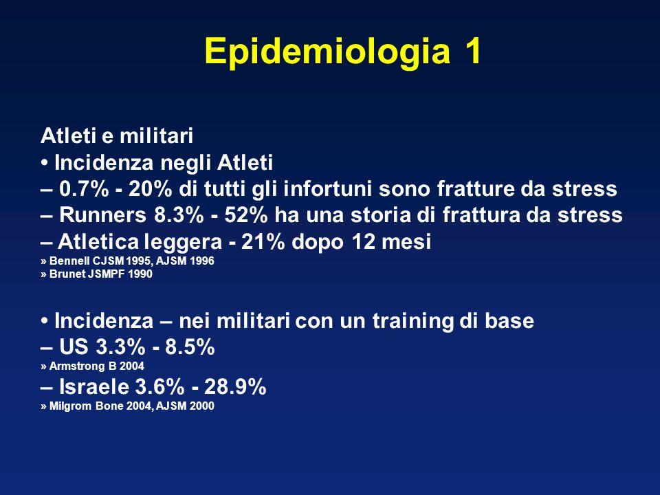 Epidemiologia 1 Atleti e militari • Incidenza negli Atleti