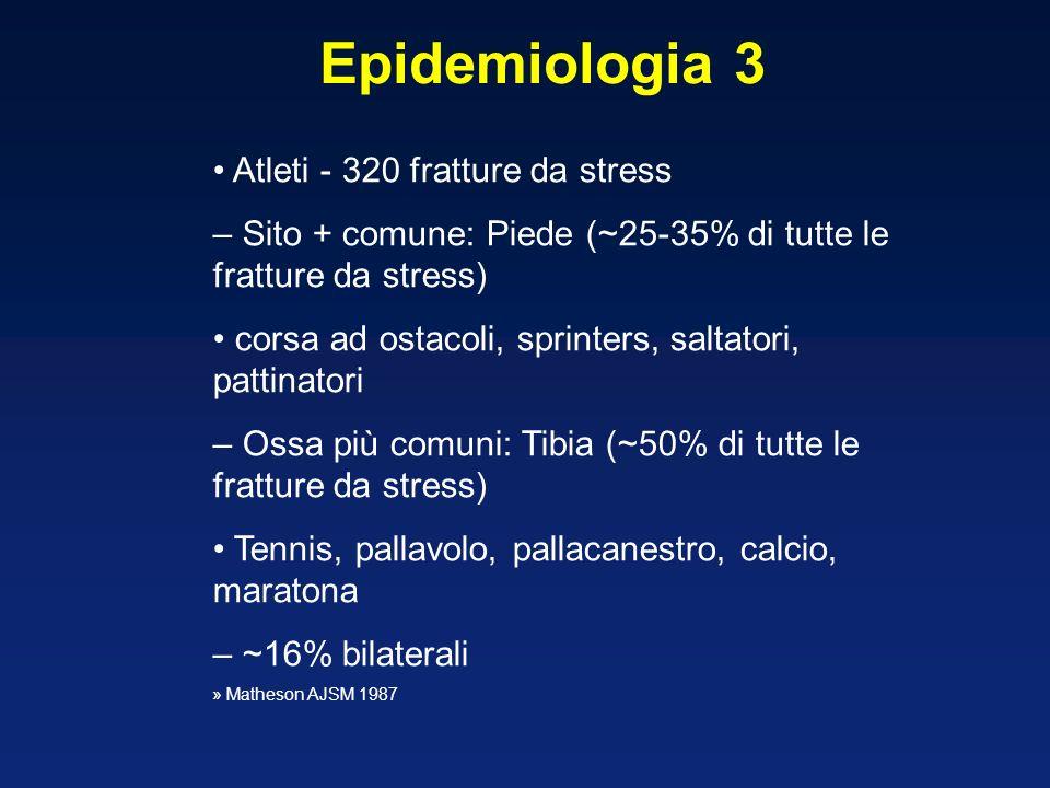 Epidemiologia 3 • Atleti - 320 fratture da stress