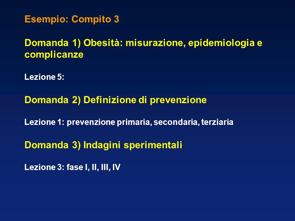 Domanda 1) Obesità: misurazione, epidemiologia e complicanze