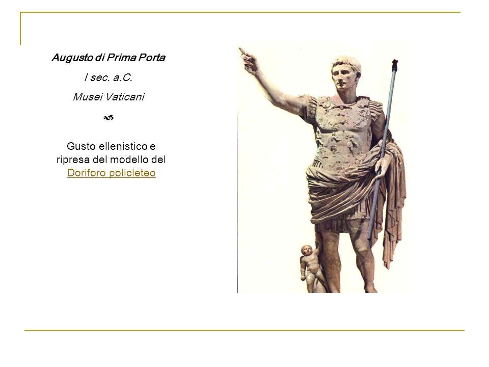 Gusto ellenistico e ripresa del modello del Doriforo policleteo
