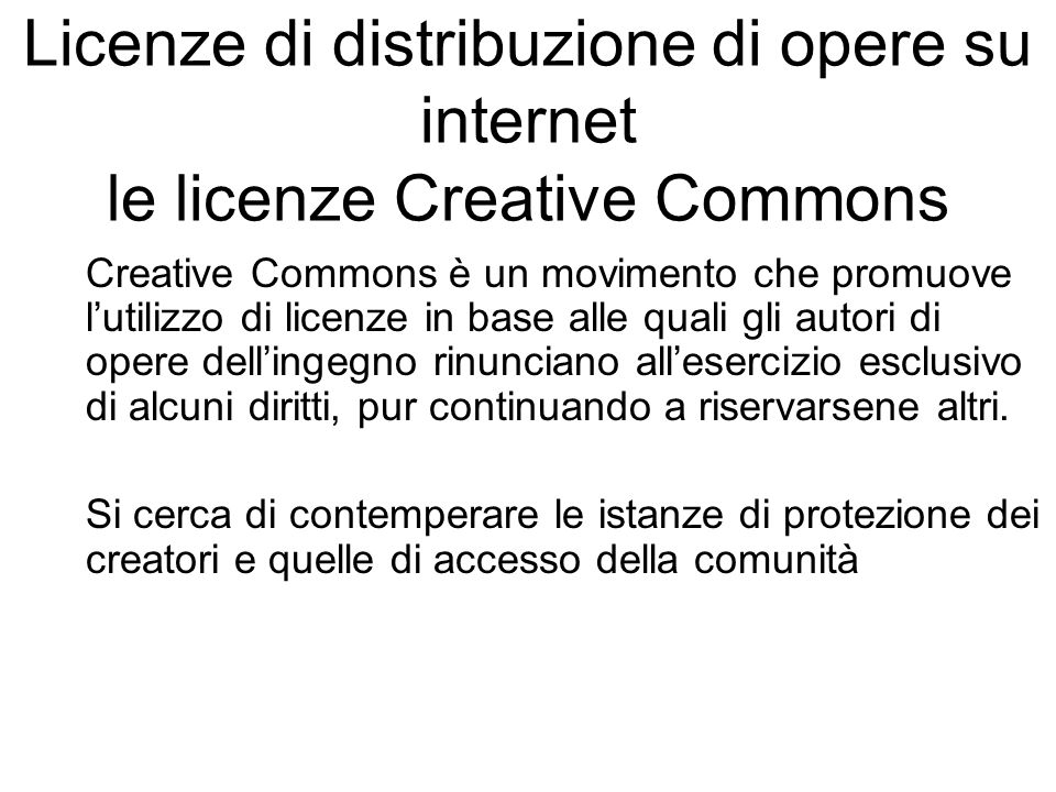 Licenze di distribuzione di opere su internet le licenze Creative Commons