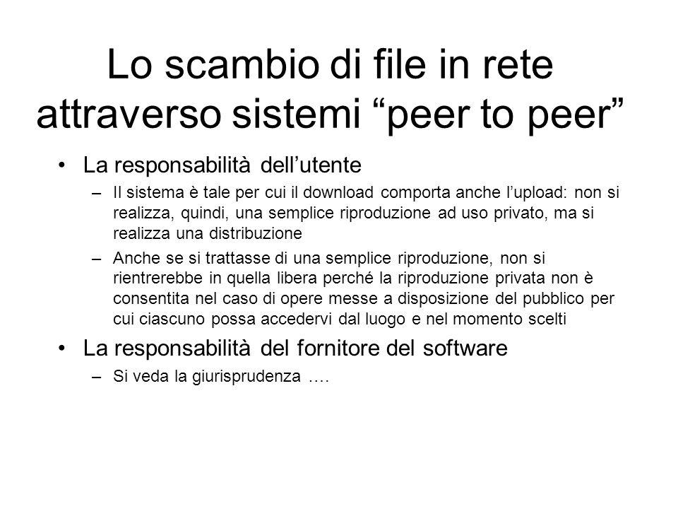 Lo scambio di file in rete attraverso sistemi peer to peer