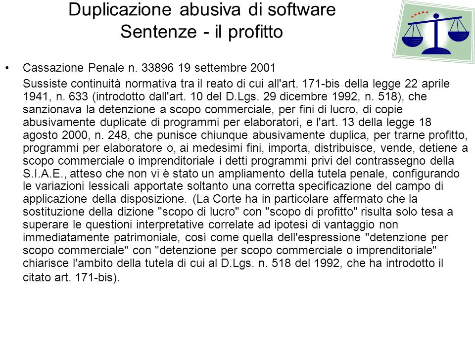 Duplicazione abusiva di software Sentenze - il profitto