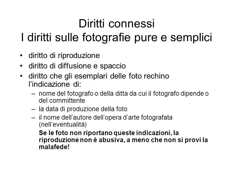 Diritti connessi I diritti sulle fotografie pure e semplici