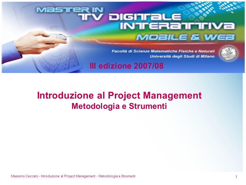 Introduzione al Project Management Metodologia e Strumenti