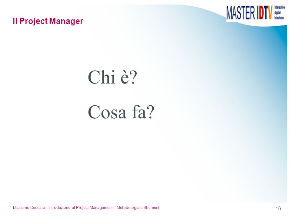 Chi è Cosa fa Il Project Manager