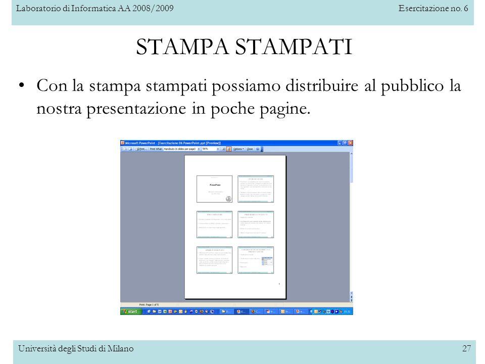 STAMPA STAMPATI Con la stampa stampati possiamo distribuire al pubblico la nostra presentazione in poche pagine.
