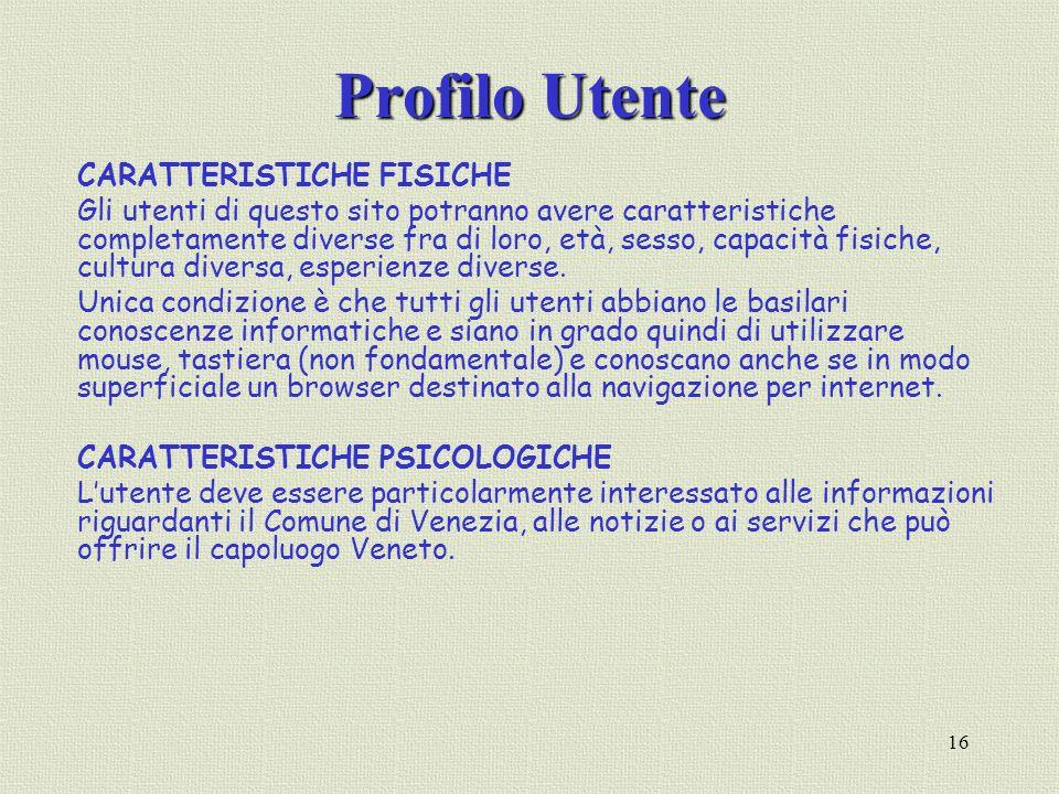 Profilo Utente CARATTERISTICHE FISICHE