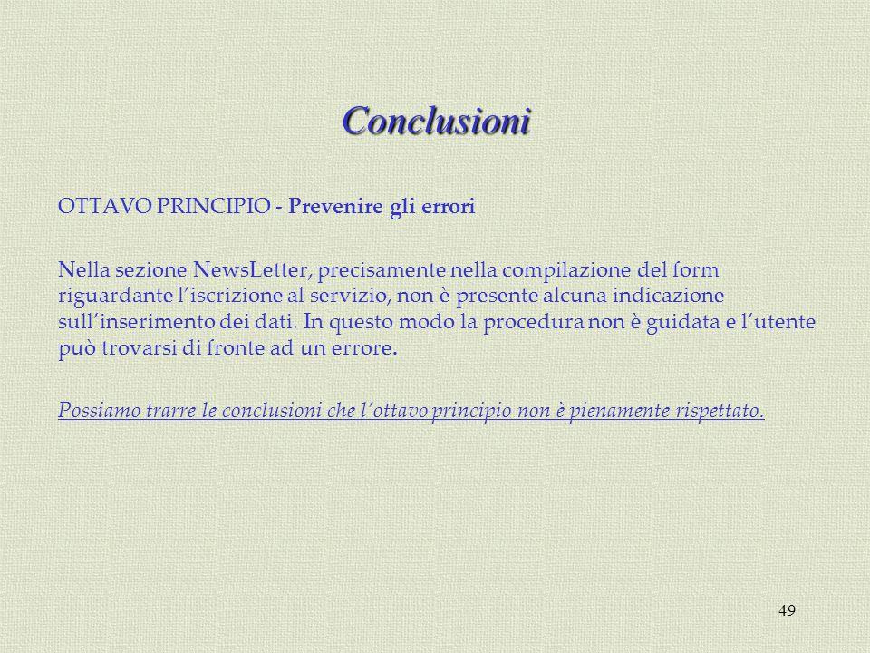 Conclusioni OTTAVO PRINCIPIO - Prevenire gli errori