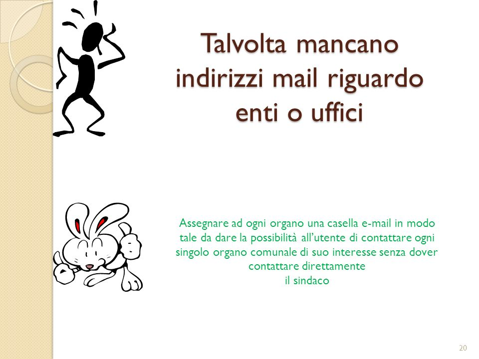 Talvolta mancano indirizzi mail riguardo enti o uffici