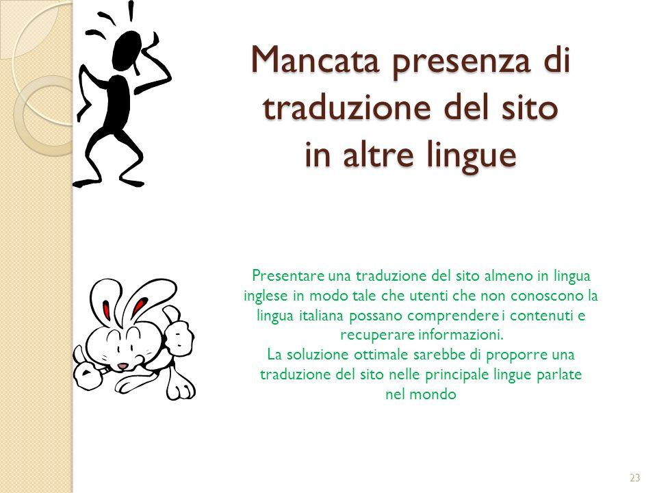 Mancata presenza di traduzione del sito in altre lingue