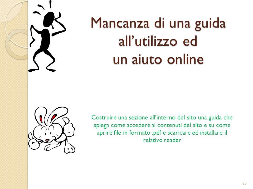 Mancanza di una guida all'utilizzo ed un aiuto online