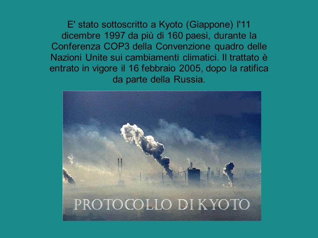 E stato sottoscritto a Kyoto (Giappone) l 11 dicembre 1997 da più di 160 paesi, durante la Conferenza COP3 della Convenzione quadro delle Nazioni Unite sui cambiamenti climatici.
